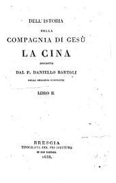 Dell'istoria della Compagnia di Gesu: 2(continuazione).