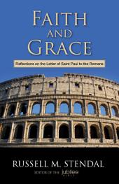 The Apostle Paul to the Romans: Not Ashamed of the Gospel of the Christ