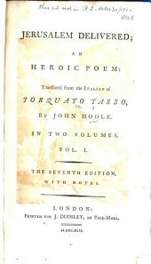 Jerusalem Delivered: An Heroic Poem, Volume 1