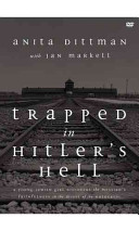 Trapped in Hitler's Hell