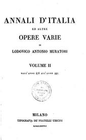 Annali d'Italia ed altre opere varie: Dall'anno 476 all'anno 997