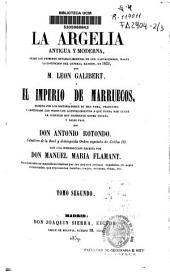 La Argelia, antigua y moderna, des de los primeros establecimientos de los Cartagineses, hasta la espedicion del General Randon en 1853: Volúmenes 2-3