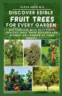 Discover Edible Fruit Trees for Every Garden
