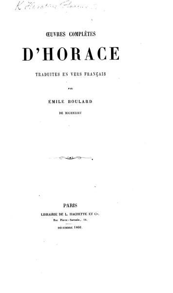 Download   uvres compl  tes d Horace  traduites en vers fran  ais par   mile Boulard   Edited by   lise Boulard   Book