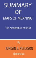 Summary of Maps of Meaning By Jordan B. Peterson