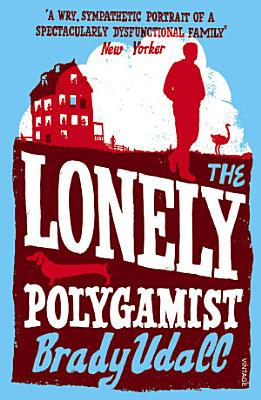 The Lonely Polygamist PDF