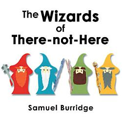 The Wizards Of There Not Here Book PDF