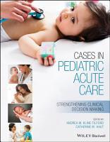 Cases in Pediatric Acute Care PDF