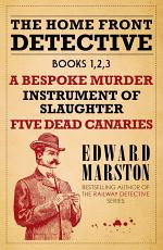 The Home Front Detective - Books 1, 2, 3