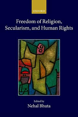 Freedom of Religion  Secularism  and Human Rights PDF