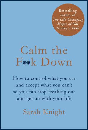 Calm the F  k Down