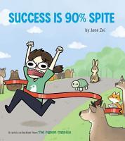 Success Is 90  Spite PDF