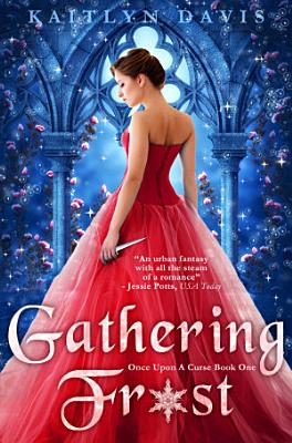 Gathering Frost  Once Upon A Curse Book 1