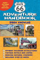 Route 66 Adventure Handbook: High-Octane Fifth Edition, Edition 5