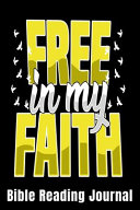 Free in My Faith Bible Reading Journal PDF