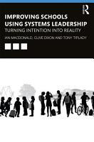 Improving Schools Using Systems Leadership PDF