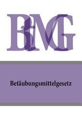 Betäubungsmittelgesetz - BtMG
