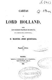 Cartas a Lord Holland: sobre los sucesos políticos de España en la Segunda época constitucional