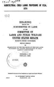 Agricultural Child Labor Provisions of FLSA  1974 PDF