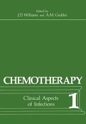 Chemotherapy: Volume 1 Clinical Aspects of Infections