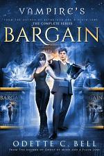 Vampire's Bargain: The Complete Series