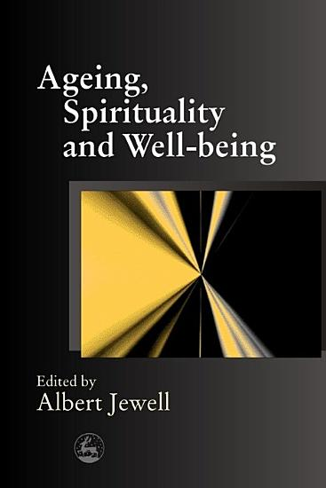 Ageing  Spirituality  and Well being PDF