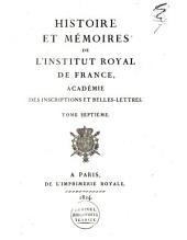 Histoire et mémoires de l'Institut Royal de France: Académie des Inscriptions et Belles-Lettres, Volume3