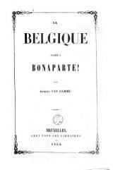 La Belgique alliée à Bonaparte!