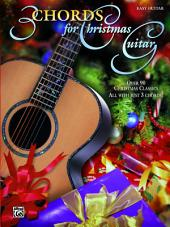 3 Chords for Christmas Guitar: Easy Guitar Edition