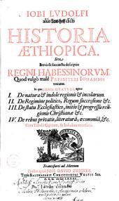 Historia Aethiopica, sive brevis et succincta descriptio regni Habessinorum