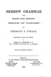 Hebrew Grammar: With Reading Book, Exercises, Literature and Vocabularies