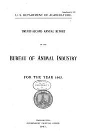 Annual report of the Bureau of Animal Industry for the year ...: Issue 22