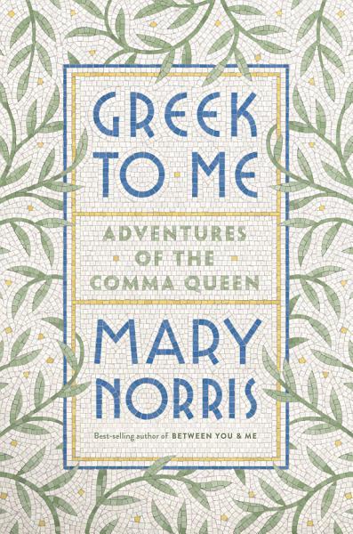 Download Greek to Me  Adventures of the Comma Queen Book
