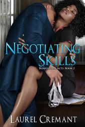 Negotiating Skills (An Erotic Romance)