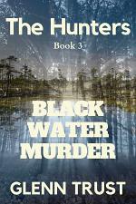 Black Water Murder