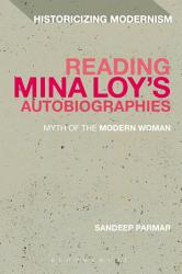 Reading Mina Loy S Autobiographies Book PDF