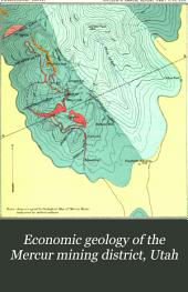 Economic Geology of the Mercur Mining District, Utah
