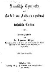 Himmliche Thautropfen oder Gebet- und Erbauungsbuch für katholische Christen