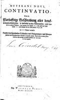 Meterani novi Continuatio  das ist  Warhafftige Beschreibung aller denckwuerdigsten Geschichten  so sonderlich in den Niederlanden  auch sonsten in andern Reichen  von anfang des Jahrs 1612 bis auff das Jahr     1633 auffs fleissigste auss den besten Autorn colligirt und in XX Buecher verfasset PDF