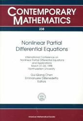 Nonlinear Partial Differential Equations: International Conference on Nonlinear Partial Differential Equations and Applications, March 21-24, 1998, Northwestern University