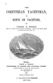 The Corinthian Yachtsman: Or, Hints on Yachting