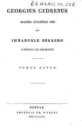Georgius Cedrenus [et] Ioannis Scylitzae ope