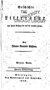 Geschichte der Literatur von ihrem Anfang bis auf die neuesten Zeiten: Band 4,Teil 2
