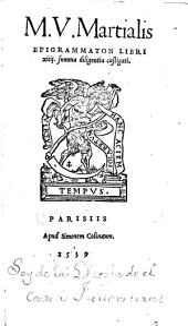 M.V. Martialis Epigrammaton libri XIIII. summa diligentia castigati