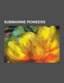 Submarine Pioneers