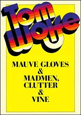 Mauve Gloves and Madmen  Clutter and Vine
