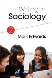 Writing in Sociology: Edition 2