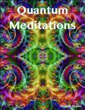 Quantum Meditations