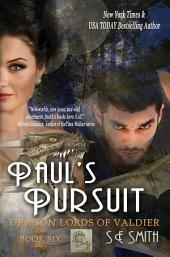 Paul's Pursuit: Dragon Lords of Valdier Book 6