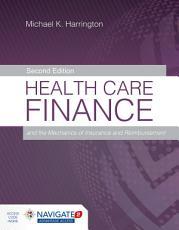 Health Care Finance and the Mechanics of Insurance and Reimbursement PDF